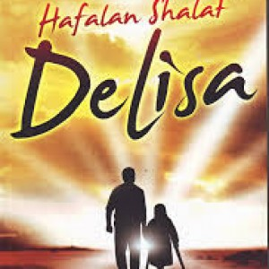 RESENSI NOVEL HAFALAN SHALAT DELISA