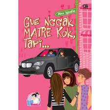 Resensi Novel Gue Ngak Matre Kok, Tapi.....
