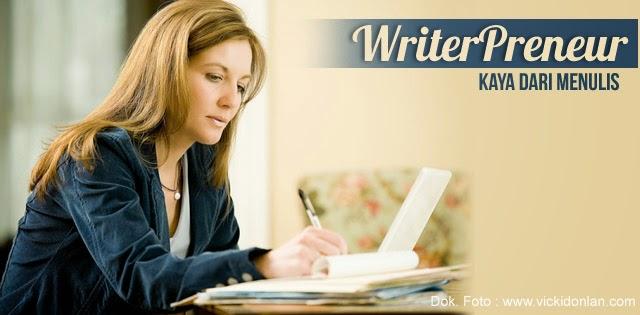 Menulis Bisa Membuat Kaya